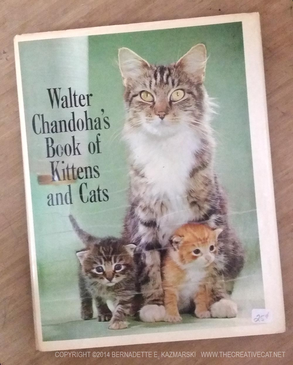 "My copy of ""Walter Chandoha's Book of Kittens and Cats"""